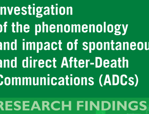 After-Death Communications – Research Findings and Cases