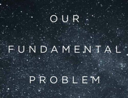Our Fundamental Problem – Nicholas Maxwell